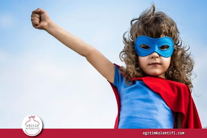 Çocuk aslında kahramana değil, kendisiyle özdeşleştirdiği kahramanın zorlukların üstünden gelebilmesine ve başarılı olmasına hayranlık duyar.