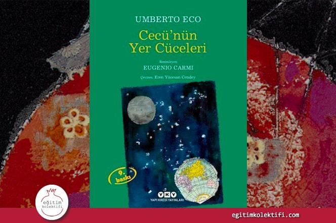 Cecü'nün Yer Cüceleri Umberto Eco, Yapı Kredi Yayınları