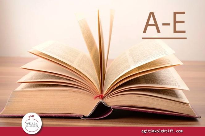 Türkçe Çağdaş Epistemoloji Sözlüğü (A-E)